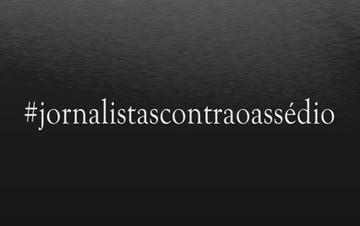 Jornalistas contra assédio