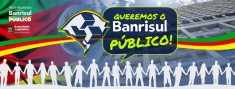 Queremos Banrisul público