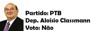 Aloísio Classmann- PTB-Não