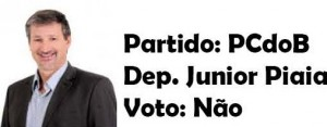 Junior Piaia -PCdoB-Não