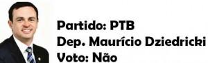 Maurício Dziedricki - PTB-Não