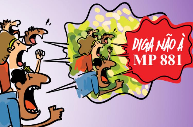 Diga não à MP 881 (2)