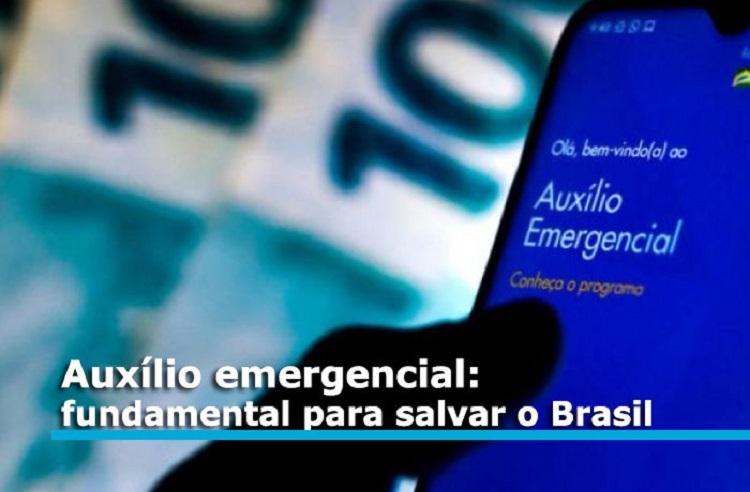 Auxílio emergencial para salvar o Brasil