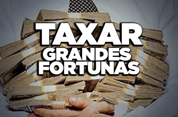 Taxar grandes fortunas